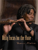James Newton: Daily Focus for the Flute